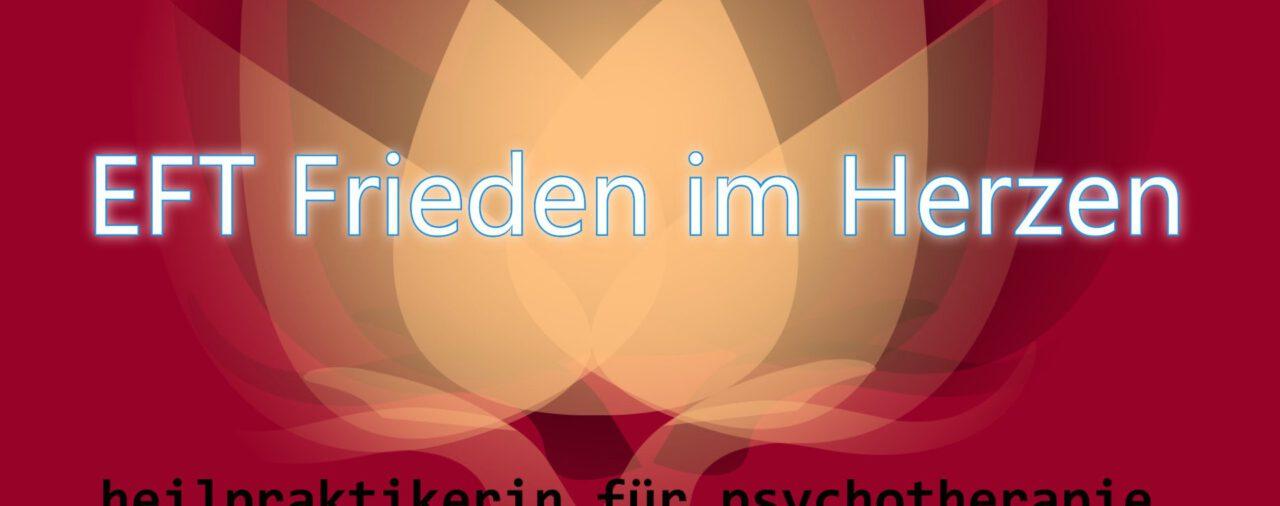 EFT Frieden im Herzen--- Stress loslassen-Frieden entstehen lassen